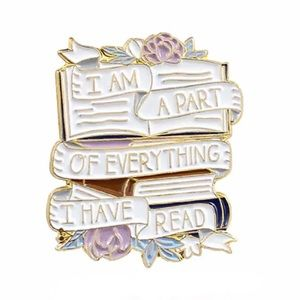Part Of Everything I Have Read Enamel Pin